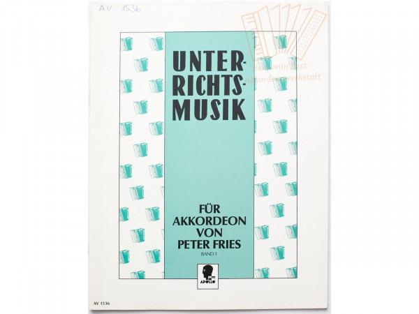 Unterrichtsmusik, Fries - Band 1 - Antiquariat